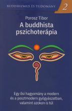 Megjelent! Porosz Tibor – A buddhista pszichoterápia