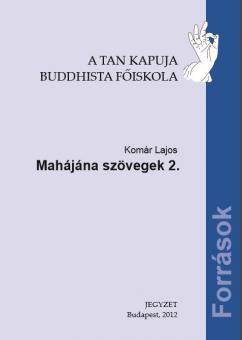 Mahajána szövegek 2.