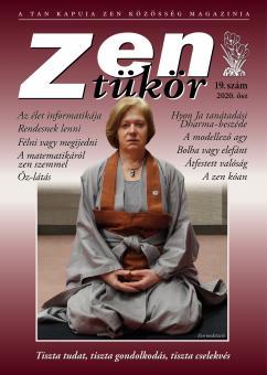 ZEN TÜKÖR 19. - X. ÉVFOLYAM, 2. SZÁM (2020)
