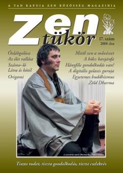 ZEN TÜKÖR 17. - IX. ÉVFOLYAM, 2. SZÁM (2019)