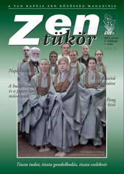 Zen tükör - V. évfolyam, 1. szám (2013)